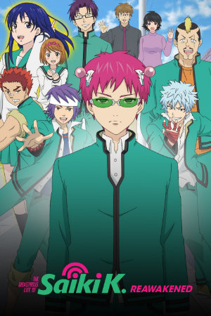 [The Disastrous Life of Saiki K: Reawakened]